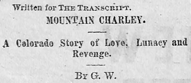 The Legend of Mountain Charley